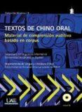 TEXTOS DE CHINO ORAL di VV.AA.
