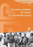 PRESENCIA PROFETICA DE CARITAS EN EL CONTEXTO ACTUAL di ABRIL FERNANDEZ, ANA