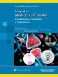 MANUAL DE MEDICINA DEL DOLOR di VV.AA.