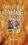 AL-ANDALUS, 711-1502 di FREUND, WERNER