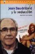 JEAN BAUDRILLARD Y LA SEDUCCION di CUCCORESE, MARTIN