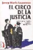 EL CIRCO DE LA JUSTICIA di LOPERENA, JOSEP MARIA