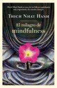 EL MILAGRO DE MINDFULNESS di HANH, THICH NHAT