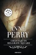 CHANTAJE EN BELGRAVE SQUARE de PERRY, ANNE