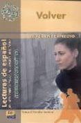 VOLVER (NIVEL INTERMEDIO 1) di HORCHE LAHERA, RAQUEL