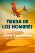 TIERRA DE LOS HOMBRES de SAINT-EXUPERY, ANTOINE DE