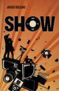 SHOW (PLAY 2) di RUESCAS, JAVIER