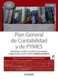 PLAN GENERAL DE CONTABILIDAD Y DE PYMES (11ª ED.) di VV.AA.