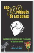 LOS 100 PORQUES DE LAS COSAS di VV.AA