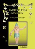 PAPIROFLEXIA MAGICA de GILGADO GOMEZ, FERNANDO