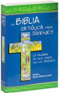 9788490731260 - Vv.aa.: Biblia Catolica Para Jovenes Mision Junior - Libro