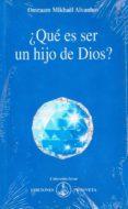 ¿QUE ES SER UN HIJO DE DIOS? (IZVOR, 240) di AIVANHOV, OMRAAM MIKHAEL