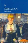 LA TABERNA di ZOLA, EMILE