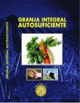 9789588595160 - Vv.aa.: Granja Integral Autosuficiente (ebook) - Libro