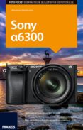 Foto Pocket Sony Alpha 6300 (ebook)