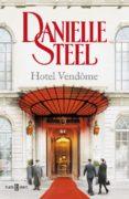 HOTEL VENDOME di STEEL, DANIELLE