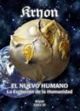 EL NUEVO HUMANO: KYRON XIV: LA EVOLUCION DE LA HUMANIDAD di VV.AA.