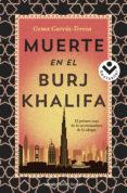 MUERTE EN EL BURJ KHALIFA de GARCIA-TERESA, GEMA