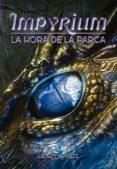IMPYRIUM II: LA HORA DE LA PARCA de NEFF, HENRY H.