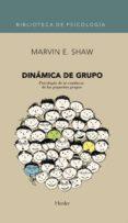 DINAMICA DE GRUPO di SHAW, MARVIN E.