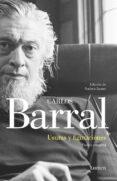 USURAS Y FIGURACIONES: POESIA COMPLETA di BARRAL, CARLOS