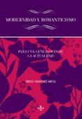 MODERNIDAD Y ROMANTICISMO de SANCHEZ MECA, DIEGO