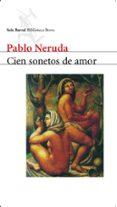 CIEN SONETOS DE AMOR di NERUDA, PABLO