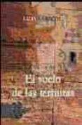 EL VUELO DE LAS TERMITAS (2ª ED.) de LEANTE, LUIS