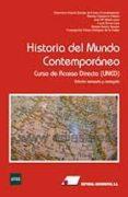 HISTORIA DEL MUNDO CONTEMPORANEO: CURSO DE ACCESO DIRECTO (UNED) (2ª ED.) di GARCIA QUEIPO DE LLANO, GENOVEVA