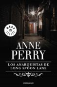 LOS ANARQUISTAS DE LONG SPOON LANE de PERRY, ANNE