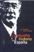 LA PEQUEÑA HISTORIA DE ESPAÑA 1931-1936 de LERROUX GARCIA, ALEJANDRO