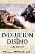 EVOLUCION O DISEÑO ¿UN DILEMA? di ALEMAÑ BERENGUER, RAFAEL