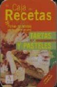 LA CAJA DE RECETAS. TARTAS Y PASTELES: 50 FICHAS DE RECETAS CON FOTOGRAFIAS EN COLOR di VV.AA.