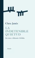 LA INDETENIBLE QUIETUD: EN TORNO A CHILLIDA de JANES, CLARA