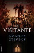 LA VISITANTE de STEVENS, AMANDA