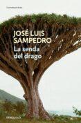 LA SENDA DEL DRAGO de SAMPEDRO, JOSE LUIS