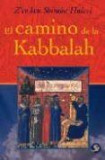EL CAMINO DE LA KABBALAH di SHIMON HALEVI, Z EV BEN