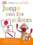 LISTOS PARA EL COLE. COLORES di VV.AA.