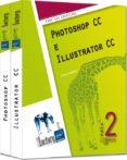 PHOTOSHOP CC E ILLUSTRATOR CC (PACK 2 LIBROS: PARA PC/MAC) di MAZIER, DIDIER