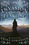 LA INVASION DEL TEARLING (LA REINA DEL TEARLING 2) de JOHANSEN, ERIKA
