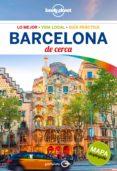 9788408164562 - Louis Regis St.: Barcelona De Cerca 2017 (5ª Ed.) (lonely Planet) - Libro