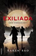 EXILIADA (DOVE CHRONICLES II) de BAO, KAREN