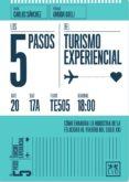 LOS 5 PASOS TURISMO EXPERIENCIAL di SANCHEZ, CARLOS