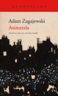 ASIMETRÍA di ZAGAJEWSKI, ADAM