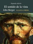 EL SENTIDO DE LA VISTA de BERGER, JOHN