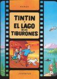 TINTIN Y EL LAGO DE LOS TIBURONES (11ª ED.) di VV.AA