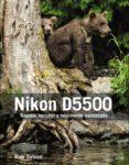 NIKON D5500 de SYLVAN, ROB