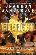 FIREFIGHT (SERIE RECKONERS VOL. II) de SANDERSON, BRANDON