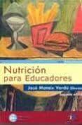 NUTRICION PARA EDUCADORES (V.I) (2ª ED.) di MATAIX VERDU, JOSE