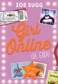 GIRL ONLINE 2: ¡DE GIRA! di SUGG, ZOE
